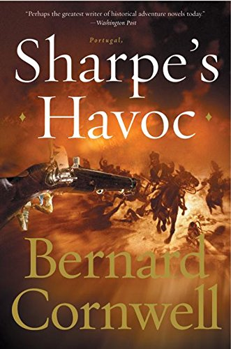 9780060530464: Sharpe's Havoc: Richard Sharpe and the Campaign in Northern Portugal, Spring 1809 (Cornwell, Bernard)
