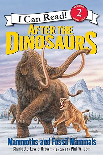 9780060530556: After the Dinosaurs: Mammoths and Fossil Mammals (I Can Read Books: Level 2)