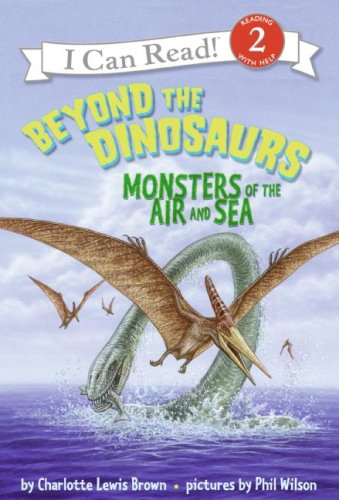 9780060530563: Beyond the Dinosaurs: Monsters of the Air and Sea (I Can Read - Level 3 (Quality))