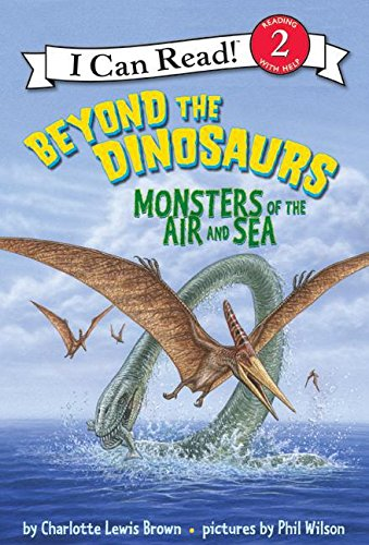 9780060530570: Beyond the Dinosaurs: Monsters of the Air and Sea (I Can Read Book 2)