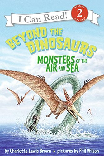 9780060530587: Beyond the Dinosaurs: Monsters of the Air and Sea (I Can Read Books: Level 2)