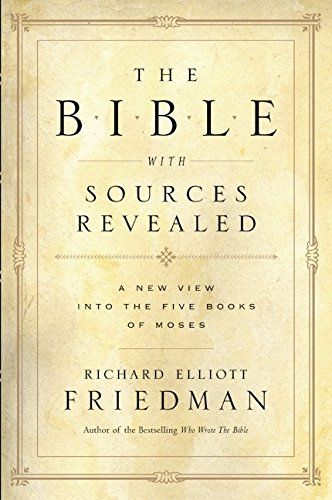 9780060530693: The Bible With Sources Revealed: A New View into the Five Books of Moses