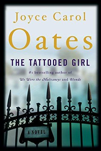 9780060531065: The Tattooed Girl: A Novel