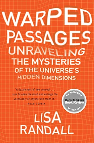 9780060531096: Warped Passages: Unraveling the Mysteries of the Universe's Hidden Dimensions