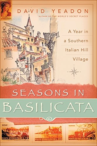 9780060531102: Seasons in Basilicata: A Year in a Southern Italian Hill Village
