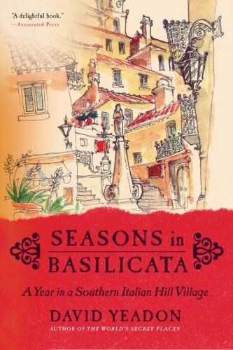9780060531119: Seasons in Basilicata: A Year in a Southern Italian Hill Village