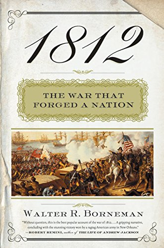 9780060531126: 1812: The War That Forged a Nation