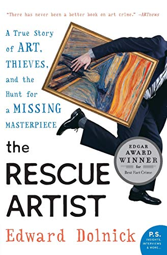 9780060531188: The Rescue Artist: A True Story of Art, Thieves, and the Hunt for a Missing Masterpiece