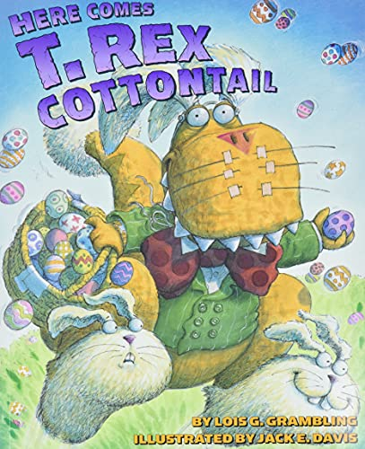 9780060531348: Here Comes T. Rex Cottontail
