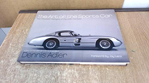 9780060532161: The Art of the Sports Car The Greatest Designs of the 20th Century