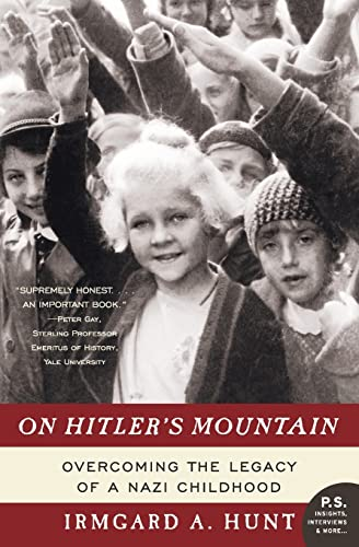 9780060532185: On Hitler's Mountain: Overcoming the Legacy of a Nazi Childhood