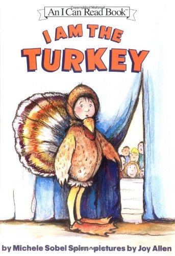 9780060532307: I Am the Turkey (I Can Read Book 2)