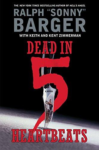 9780060532512: Dead in 5 Heartbeats: A Novel