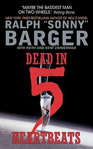 9780060532536: Dead in 5 Heartbeats: A Novel (Patch Kinkade)