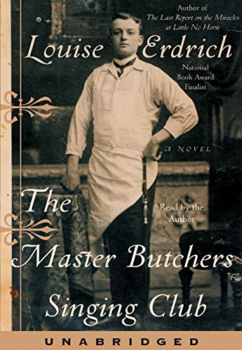 9780060532932: The Master Butchers Singing Club: A Novel