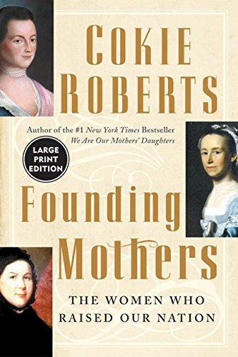 9780060533311: Founding Mothers: The Women Who Raised Our Nation
