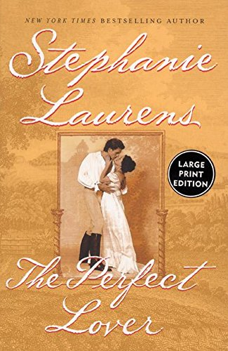 The Perfect Lover: Stephanie Laurens