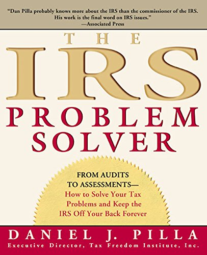 9780060533458: The IRS Problem Solver: From Audits to Assessments--How to Solve Your Tax Problems and Keep the IRS Off Your Back Forever