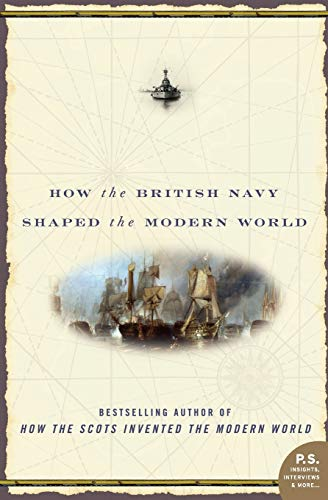 9780060534257: To Rule the Waves: How the British Navy Shaped the Modern World