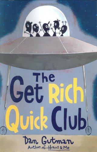 9780060534400: The Get Rich Quick Club