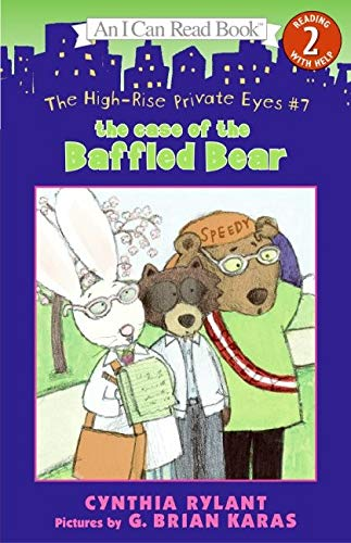 9780060534509: The High-Rise Private Eyes #7: The Case of the Baffled Bear (I Can Read Level 2)
