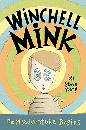 9780060534998: Winchell Mink: The Misadventure Begins
