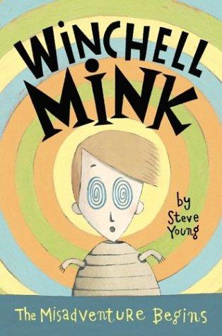 9780060535001: Winchell Mink: The Misadventure Begins