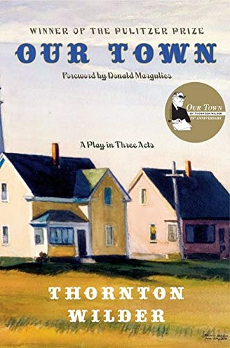 9780060535254: Our Town: A Play in Three Acts