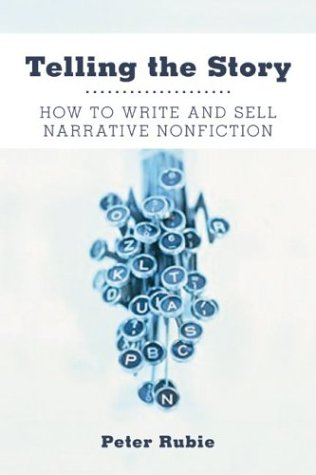9780060535285: Telling the Story: How to Write and Sell Narrative Nonfiction