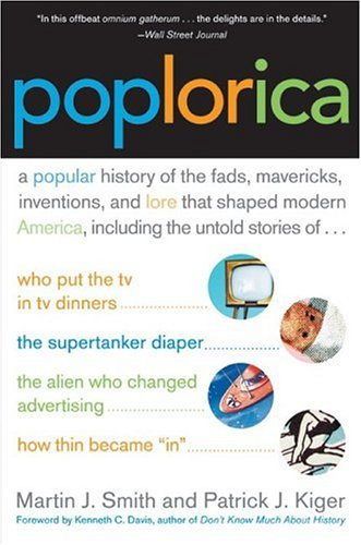 9780060535322: Poplorica: A Popular History of the Fads, Mavericks, Inventions, and Lore that Shaped Modern America
