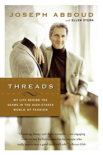 9780060535353: Threads: My Life Behind the Seams in the High-Stakes World of Fashion