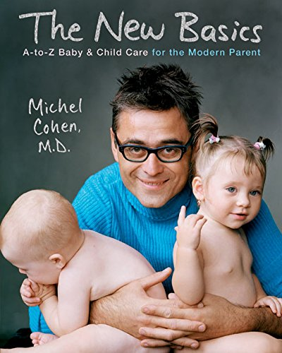 9780060535476: The New Basics: A-to-Z Baby & Child Care for the Modern Parent