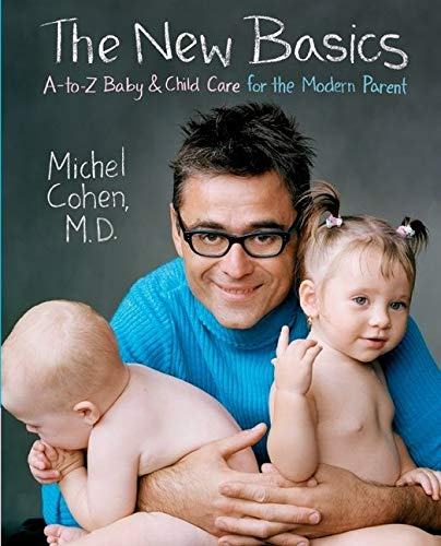 9780060535483: The New Basics: A-to-Z Baby & Child Care for the Modern Parent
