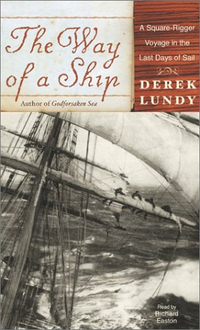 9780060535490: The Way of a Ship: A Square-Rigger Voyage in the Last Days of Sail