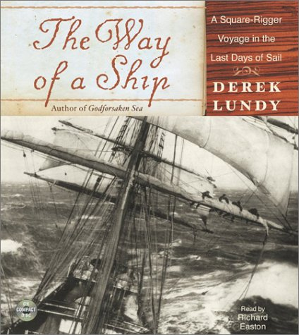 9780060535513: The Way of a Ship CD: A Square-Rigger Voyage in the Last Days of Sail