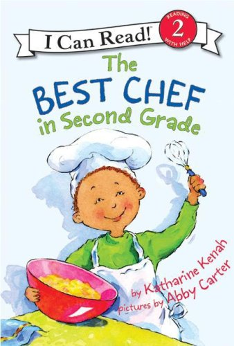 9780060535629: The Best Chef in Second Grade (I Can Read Book 2)