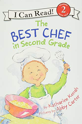 9780060535636: The Best Chef in Second Grade (I Can Read Book 2)