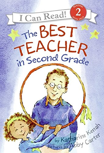 9780060535643: The Best Teacher in Second Grade (I Can Read Book 2)