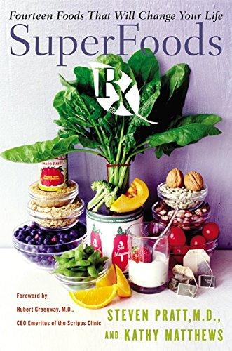 9780060535674: Superfoods RX: Fourteen Foods That Will Change Your Life