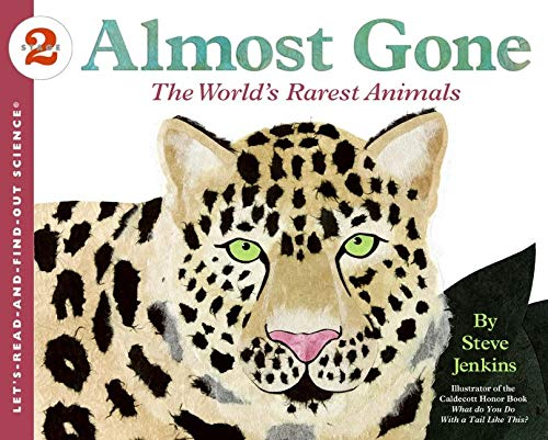 9780060536008: Almost Gone: The World's Rarest Animals (Let's-Read-and-Find-Out Science 2)