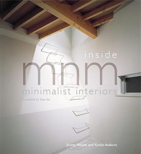 9780060536114: Inside MNM: Minimalist Interiors