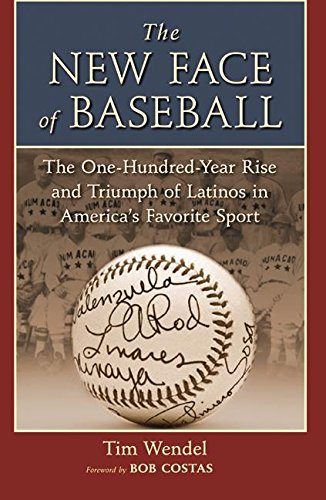 9780060536312: The New Face of Baseball: The One-Hundred-Year Rise and Triumph of Latinos in America's Favorite Sport