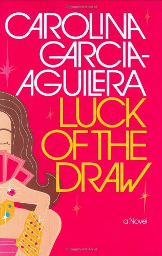 Luck of the Draw ***SIGNED & DATED***: Carolina Garcia-Aguilera