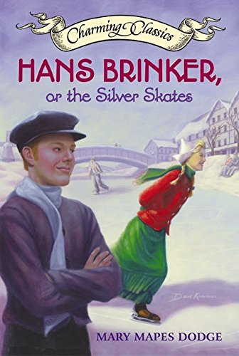 9780060536572: Hans Brinker, or the Silver Skates Book and Charm (Charming Classics)