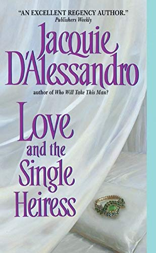 9780060536718: Love and the Single Heiress (Avon Historical Romance)