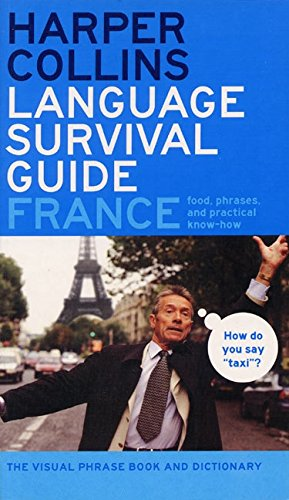 9780060536923: HarperCollins Language Survival Guide: France: The Visual Phrasebook and Dictionary