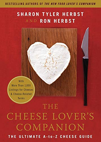 9780060537043: The Cheese Lover's Companion: The Ultimate A-to-Z Cheese Guide with More Than 1,000 Listings for Cheeses and Cheese-Related Terms