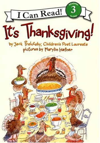 It's Thanksgiving! (I Can Read Book 3) (9780060537104) by Jack Prelutsky
