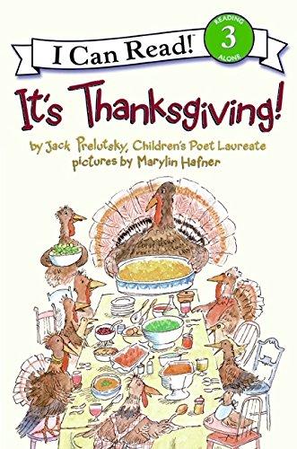 It's Thanksgiving! (I Can Read Books: Level 3): Prelutsky, Jack