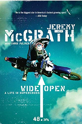 9780060537289: Wide Open: A Life in Supercross